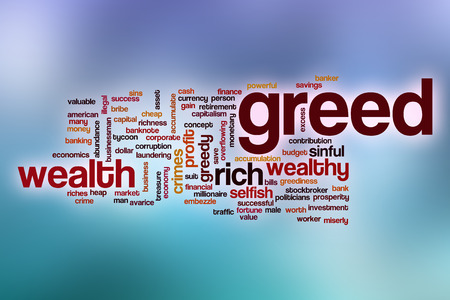 avarice: Greed word cloud concept with abstract background