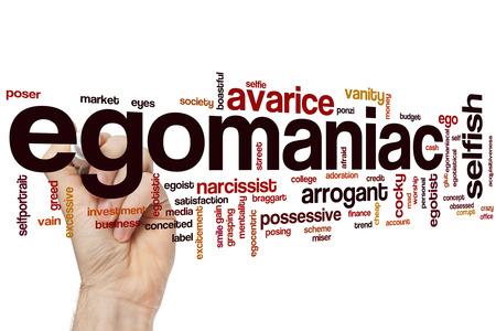 egoista: Egomaniac concepto de nube de palabras con ego�stas etiquetas relacionadas arrogantes