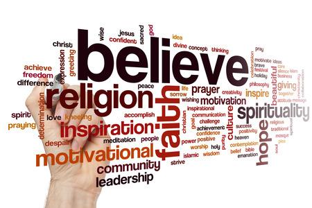 believe: Believe concept word cloud background Stock Photo