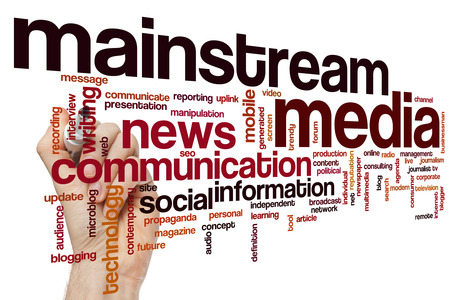 mainstream: Mainstream media concept word cloud background