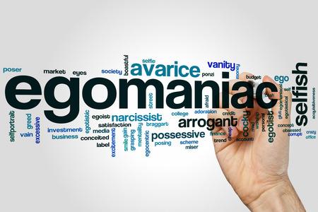 ego�sta: Egomaniac concepto de nube de palabras con ego�stas etiquetas relacionadas arrogantes