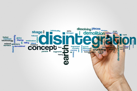disintegration: Disintegration word cloud concept