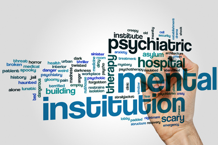psychotic: Mental institution concept word cloud background