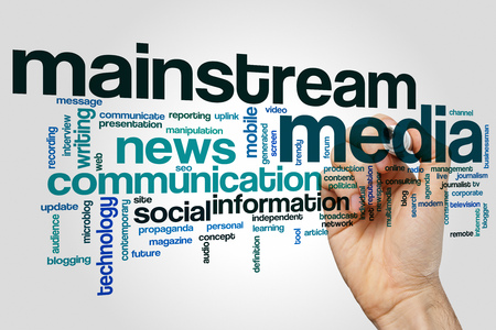mainstream: Mainstream media concept word cloud background