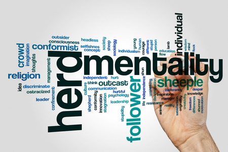 mentality: Herd mentality concept word cloud background