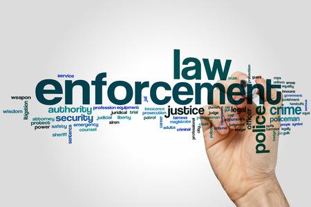 enforcement: Law enforcement word cloud concept