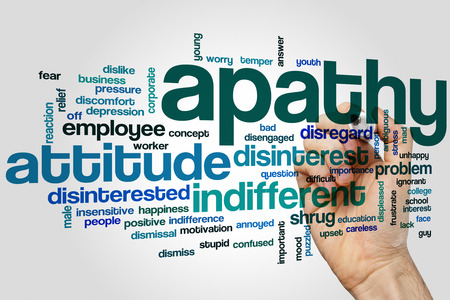 disinterested: Apathy word cloud concept with indifferent disinterest related tags