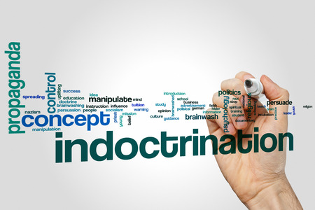 indoctrination: Indoctrination word cloud concept with propaganda  brainwash related tags