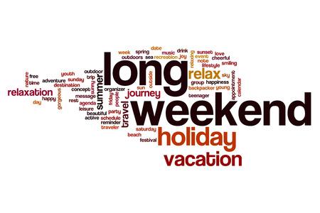 long weekend: Long weekend word cloud concept Stock Photo