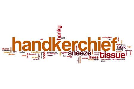 handkerchief: Handkerchief word cloud concept