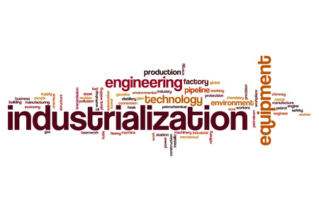 industrialization: Industrialization word cloud concept