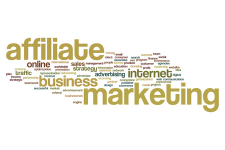 affiliate: Affiliate marketing word cloud concept