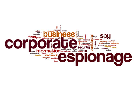 corporate espionage: Corporate espionage word cloud concept
