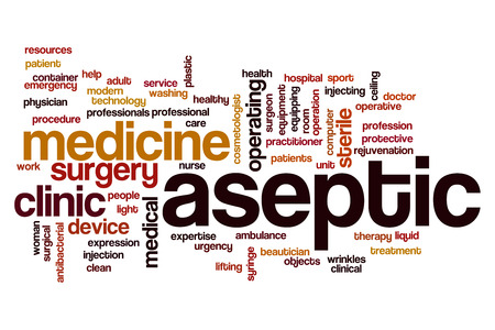 aseptic: Aseptic word cloud concept