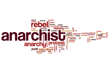 anarchism: Anarchist word cloud concept