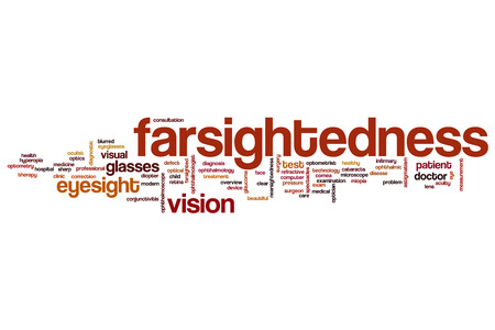 visual therapy: Farsightedness word cloud concept