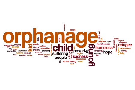 orphanage: Orphanage word cloud concept