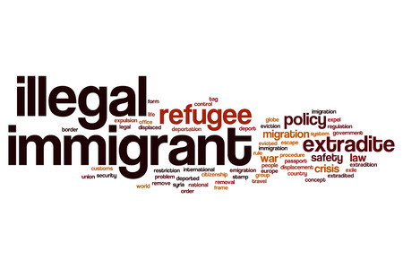 immigrant: Illegal immigrant word cloud concept