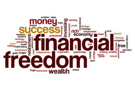 freedom: Financial freedom word cloud concept
