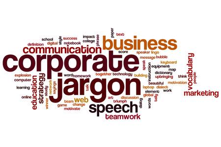 jargon: Corporate jargon word cloud concept