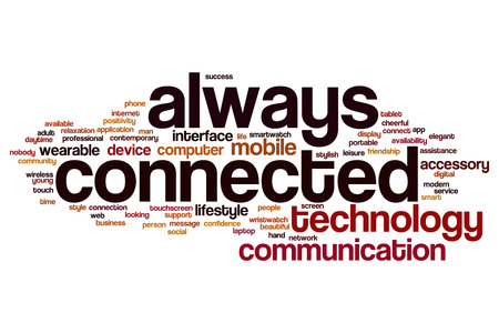 always: Always connected word cloud concept Stock Photo