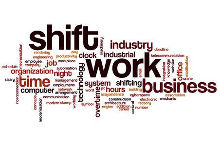 shift: Shift work word cloud concept