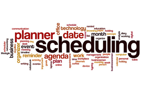 scheduling: Scheduling word cloud concept