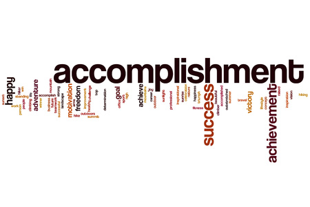 accomplishment: Accomplishment word cloud concept