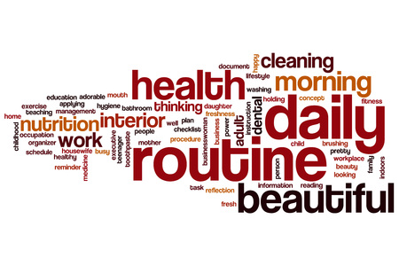 daily routine: Daily routine word cloud concept Stock Photo