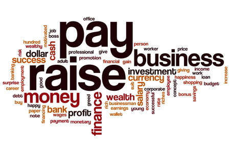 pay raise: Pay raise word cloud concept Stock Photo