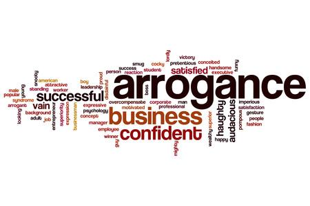 arrogancia: La arrogancia concepto de nube de palabras