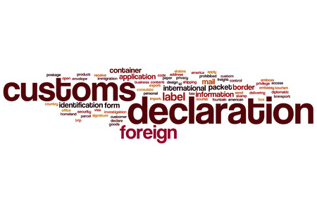 declaration: Customs declaration word cloud concept
