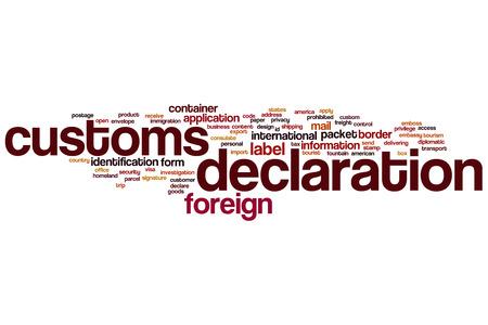 declaration: Customs declaration word cloud concept