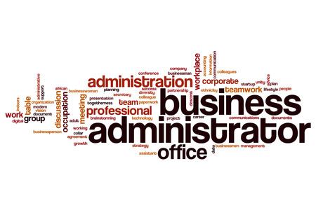 business administrator: Business administrator word cloud concept