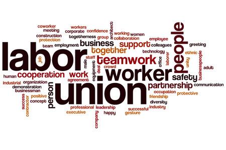 labor union: Labor union word cloud concept