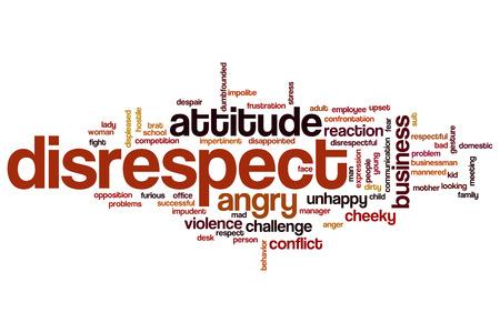irrespeto: La falta de respeto concepto de nube de palabra