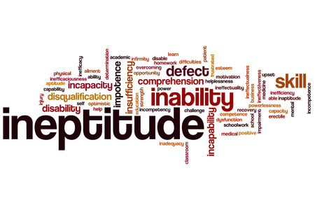 Ineptitude word cloud concept