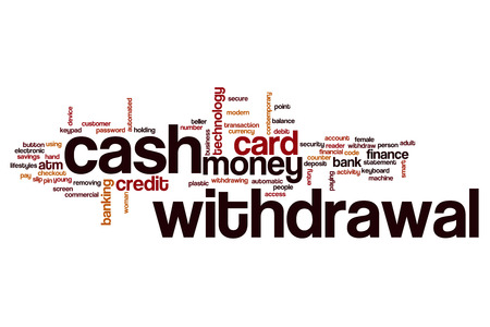 automatic transaction machine: Cash withdrawal word cloud concept