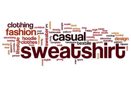 sweatshirt: Sweatshirt word cloud concept