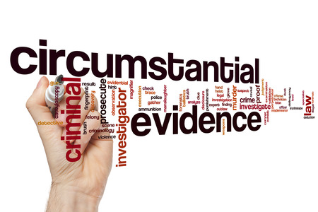 Circumstantial evidence word cloud concept