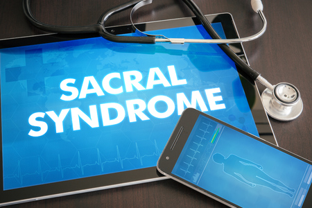 sacral: Sacral syndrome (cutaneous disease) diagnosis medical concept on tablet screen with stethoscope.