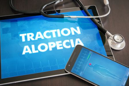 traction: Traction alopecia (cutaneous disease) diagnosis medical concept on tablet screen with stethoscope.