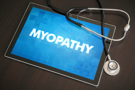 myopathy: Myopathy (neurological disorder) diagnosis medical concept on tablet screen with stethoscope. Stock Photo