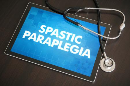 paraplegia: Spastic paraplegia (neurological disorder) diagnosis medical concept on tablet screen with stethoscope.