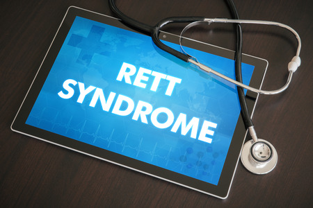 Rett syndrome (neurological disorder) diagnosis medical concept on tablet screen with stethoscope.