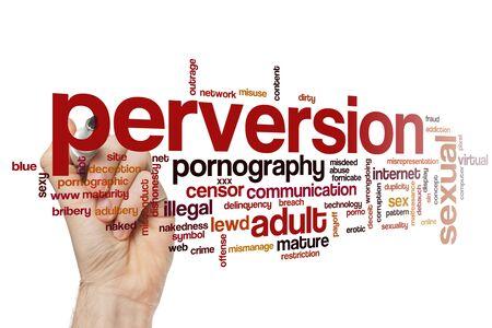 Perversion word cloud concept