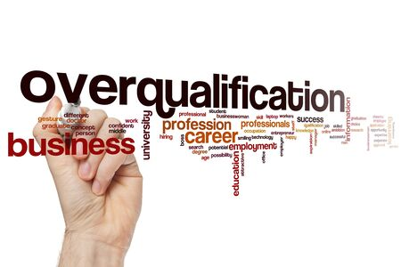 Overqualification word cloud concept Stock Photo - 129452360