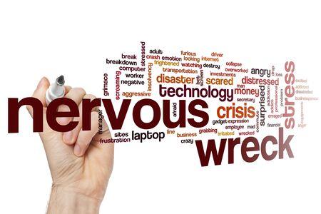 Nervous wreck word cloud concept