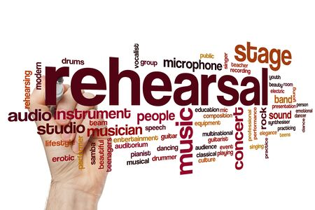 Rehearsal word cloud concept
