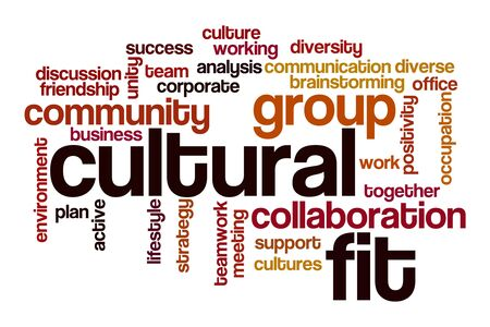 Cultural fit word cloud concept on white background